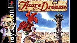 I love this game - Azure Dreams