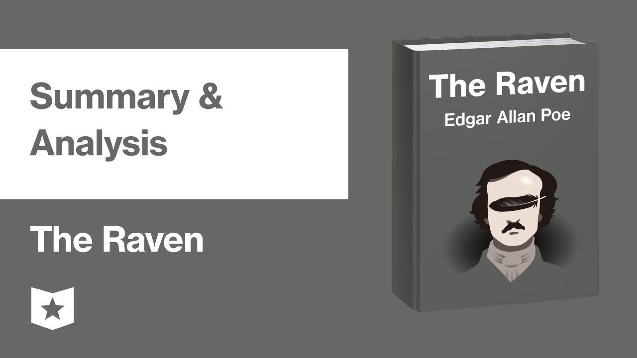 The Raven By Edgar Allan Poe Summary Analysis