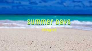 Exclusive Summer Days Single