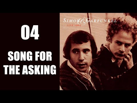 Song for the asking - Live 1969 (Simon & Garfunkel)
