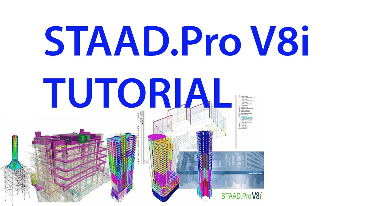 Exclusive tutorial to learn staad pro v8i.