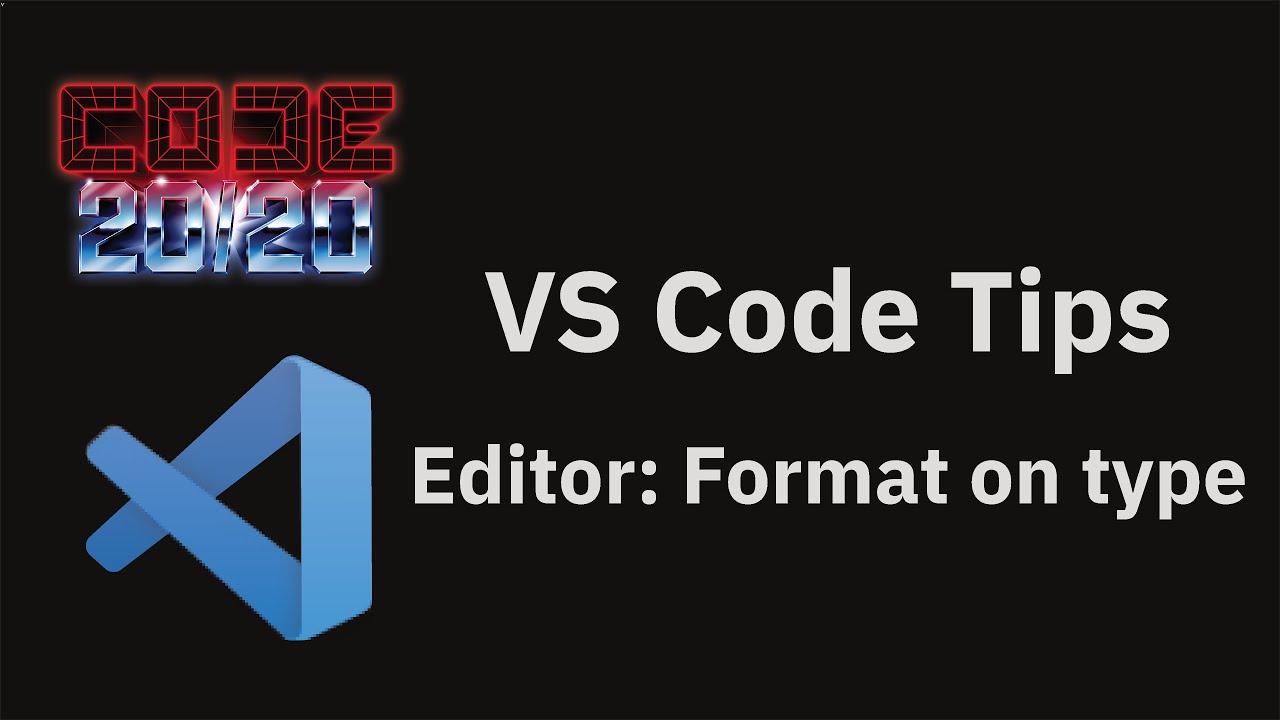 Editor: Format on type