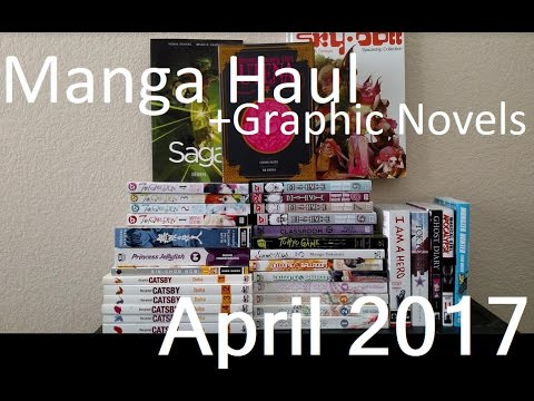 Manga Haul- April 2017 (30+ Volumes and Graphic Novels!)