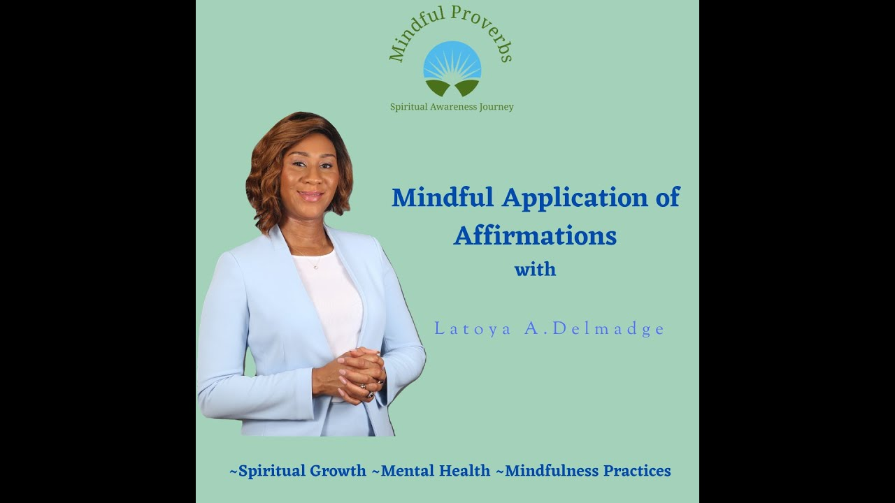 Mindful Application of Affirmations