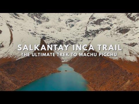 Salkantay Inca Trail - The Ultimate Trek to Machu Picchu