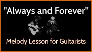 Always and Forever - Melody Guitar Lesson