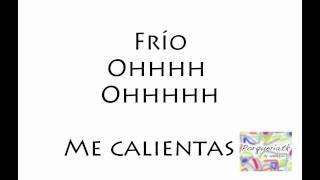 Frio - Wisin y Yandel Feat Ricky Martin Lyrics