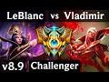 LEBLANC vs VLADIMIR (MID) ~ Legendary, KDA 14/1/7 ~ Korea Challenger ~ Patch 8.9