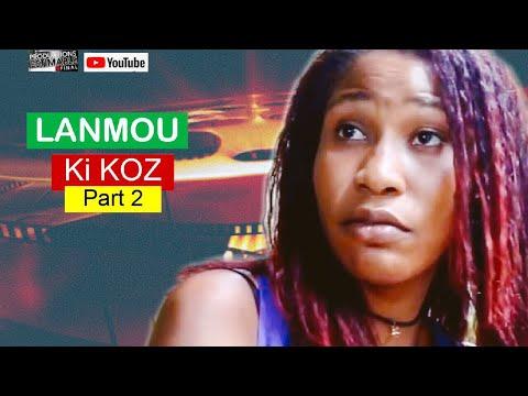 Lanmou Ki Koz / Part 2 / Port au Prince Haïti