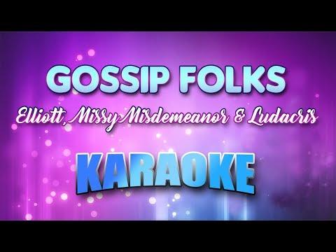 Gossip Folks - Elliott, Missy Misdemeanor & Ludacris (Karaoke version with Lyrics)
