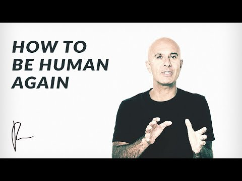 How To Be Human Again