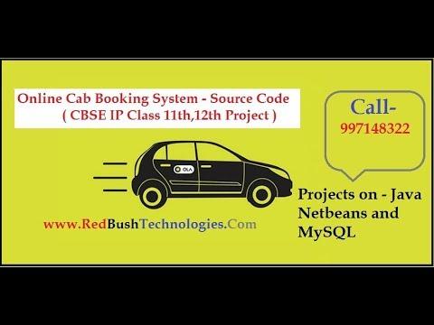 Cab Booking System Project | CBSE IP Class 11,12th, Java Netbeans MySql |  RedBush Technologies