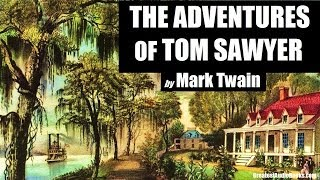 Repeat youtube video THE ADVENTURES OF TOM SAWYER by Mark Twain - FULL AudioBook | Greatest AudioBooks