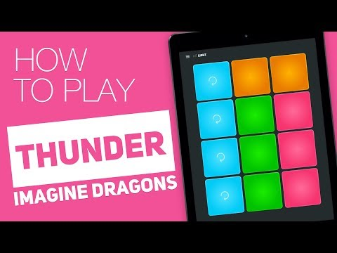 How to play: THUNDER (Imagine Dragons) - SUPER PADS - Light Kit