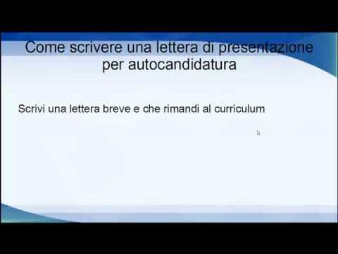 Come scrivere una lettera di presentazione per autocandidatura - YouTube