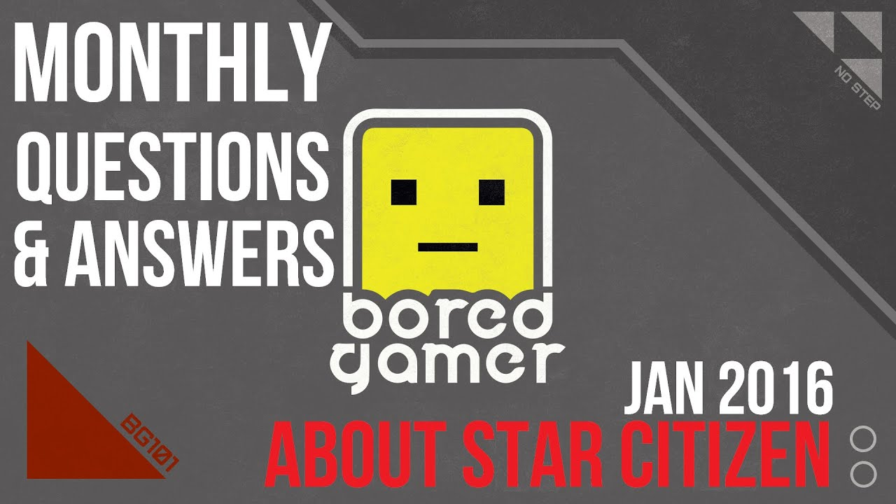 monthly star citizen questions answers jan feb  monthly star citizen questions answers jan feb 2016