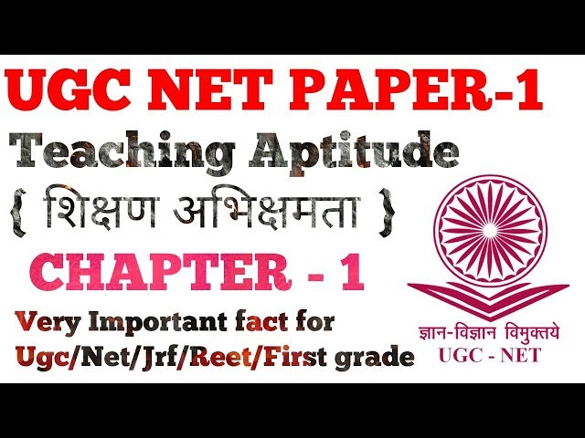 UGC NET-Teaching Aptitude(?????? ?????????)CHAPTER-1  by Dr.Ajay Choudhary