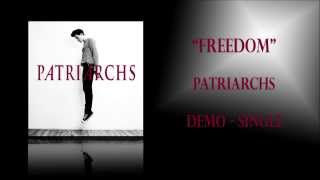 Watch Patriarchs Freedom video