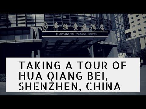Taking a Tour of Hua Qiang Bei, Shenzhen, China