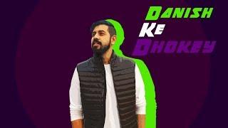 Danish Ke Dhokey | Bekaar Films