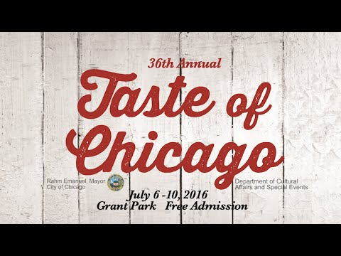2016 Taste of Chicago, July 6 - 10