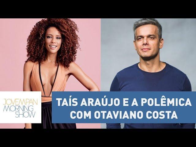 "Taís Araújo minimiza polêmica com Otaviano Costa: ""não precisa problematizar tudo"""