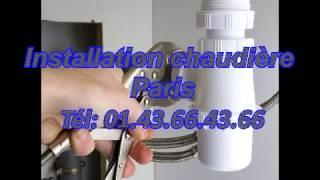 Installation chaudière Paris Tél: 01.43.66.43.66(, 2013-05-15T04:12:07.000Z)