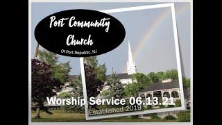 Port Community Church - 06.13.21