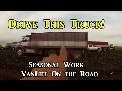 Drive This Truck! - Work Camping -  VanLife On the Road