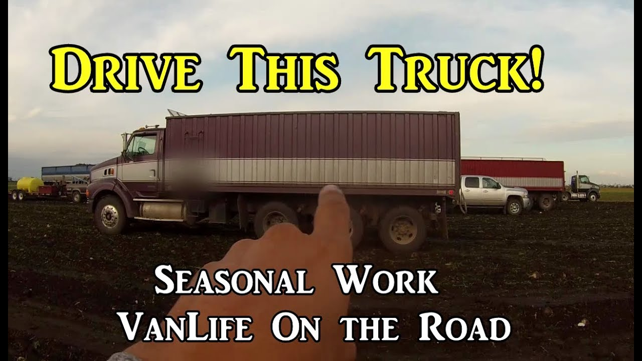 drive-this-truck-work-camping-vanlife-on-the-road
