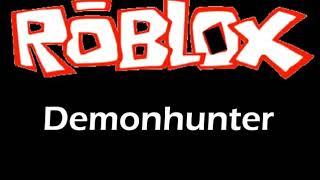 Roblox Soundtrack-demonhunter (melhor versão)