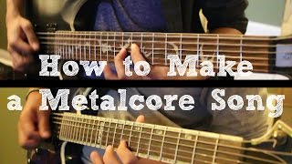 �������� ���� How To: Make a Metalcore Song in 6 Min or Less (+ Full Song at the End) || Shady Cicada ������