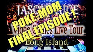 Poke-Mom Final Episode! - Jason Paige -  Games Live Tour - Long Island
