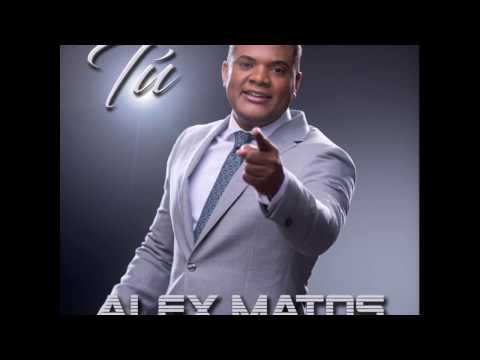 Alex Matos   Tu  (Oficial)(Descargar  Tema MP3)