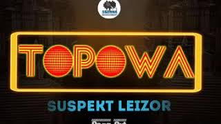 Suspekt leizor-_-Topowa(official HQ Audio 2019)