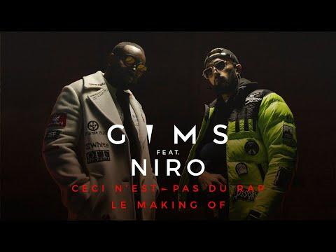 Youtube: GIMS – Ceci n'est pas du rap (feat. Niro) (Making of)