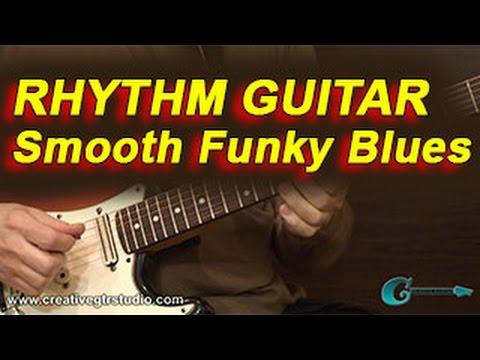 RHYTHM GUITAR: Smooth Funky Blues