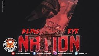 Bling Eye - One Nation [Quadrillionaire Riddim] February 2019