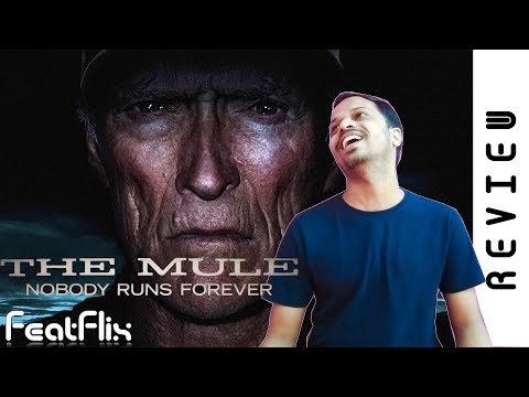 The Mule (2019)  Crime, Drama, Thriller Movie Review In Hindi | FeatFlix