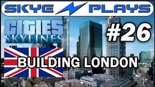 Cities: Skylines Building London #26 ►Underground - Northern Line◀ Gameplay