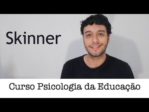 Psicologia da Educação - Skinner