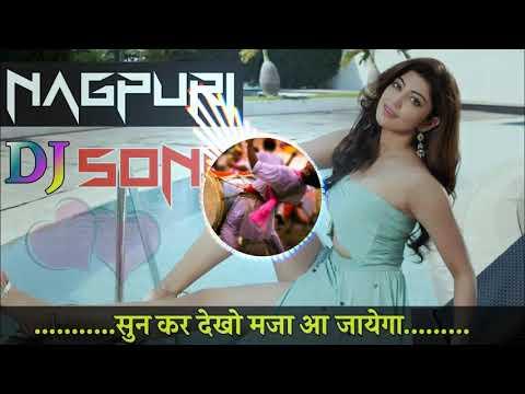2018-2019 New Nagpuri Dj Love Remix Video Song Superhit Heart Touching Mp3 download