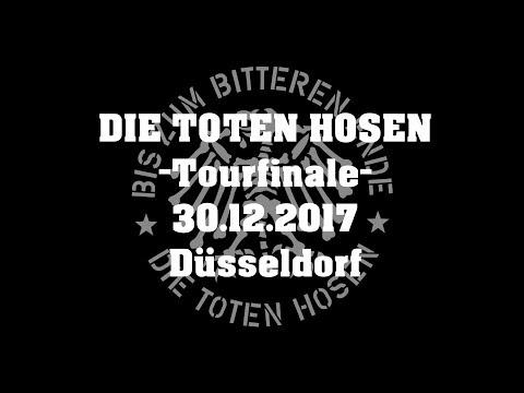 Die Toten Hosen - Tour Finale - 30.12.2017 - Düsseldorf LIVE - Ganzes Konzert!
