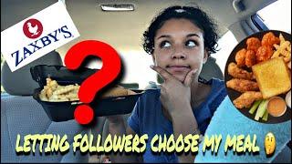 LETTING FOLLOWERS CHOOSE MY MEAL | ZAXBYS MUKBANG | SAM'S LIFE
