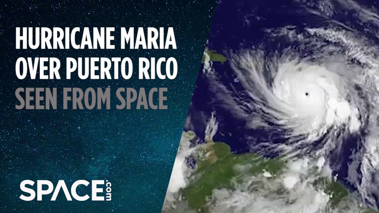 Hurricane Maria Over Puerto Rico Seen From Space Youtube