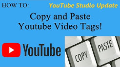 COPY and PASTE Youtube Tags from Video to Video (YouTube Studio Update)
