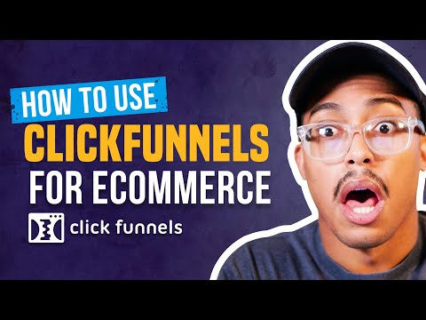[CF Tutorial] How To Use ClickFunnels For E-Commerce - Free Training