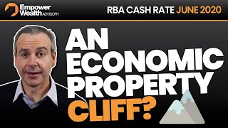 Rba June 2020 - Swaying On The Edge Of An Economic And Property Cliff?