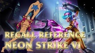 Neon Strike Vi's Recall - Franky Super! - League Of Legends (lol)