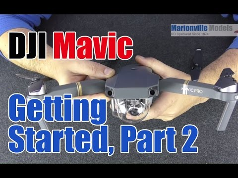DJI Mavic Drone Getting Started. Part 2, App & Controller Features,